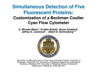 Simultaneous Detection of Five Fluorescent Proteins: Customization of a Beckman Coulter Cyan Flow Cytometer