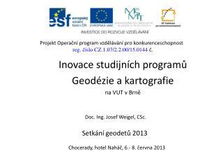 Inovace studijních programů  Geodézie a kartografie na VUT v Brně