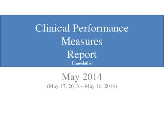 Clinical Performance Measures Report Cumulative