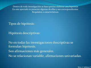 Tipos de hipótesis: Hipótesis descriptivas: