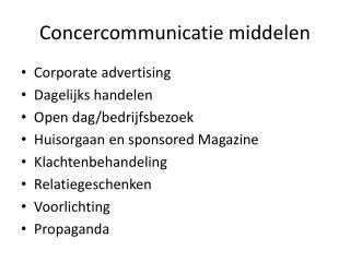 Concercommunicatie  middelen