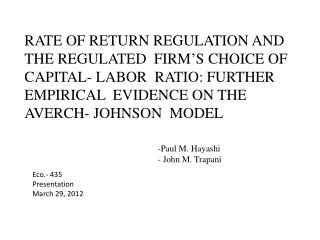 RATE OF RETURN REGULATION AND  THE REGULATED  FIRM'S CHOICE OF  CAPITAL- LABOR  RATIO: FURTHER