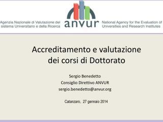 Accreditamento e valutazione  dei corsi di Dottorato