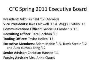 CFC Spring 2011 Executive Board