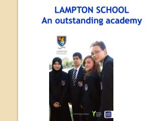 LAMPTON SCHOOL An outstanding academy
