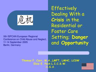 Thomas F. Carr, M.A.,LMFT, LMHC, LCSW Elsie E. Peck L.I.C.S.W.  U.S.A .
