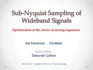 Sub- Nyquist  Sampling of Wideband Signals