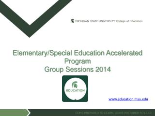 Elementary/Special Education Accelerated Program Group Sessions 2014