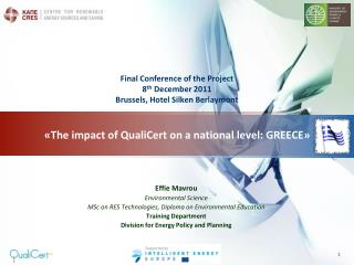 The impact of QualiCert on a national level: GREECE