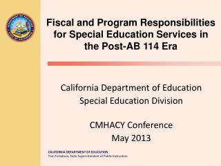 California Department of Education Special Education Division CMHACY Conference May 2013