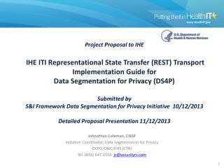 JohnathanColeman,  CISSP Initiative Coordinator, Data Segmentation for Privacy
