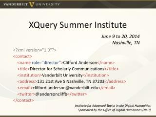 XQuery Summer Institute