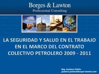LA SEGURIDAD Y SALUD EN EL TRABAJO EN EL MARCO DEL CONTRATO COLECTIVO PETROLERO 2009 - 2011