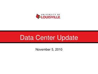 Data Center Update