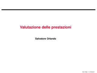 Valutazione delle prestazioni Salvatore Orlando