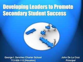 Developing Leaders to Promote Secondary Student Success