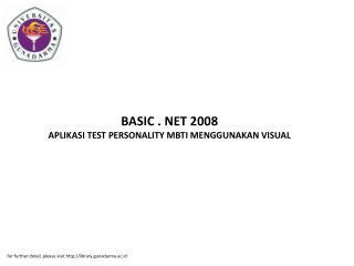 BASIC . NET 2008 APLIKASI TEST PERSONALITY MBTI MENGGUNAKAN VISUAL