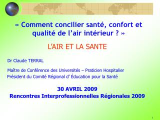 Comment concilier sant , confort et qualit  de l air int rieur