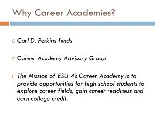 Why Career Academies?