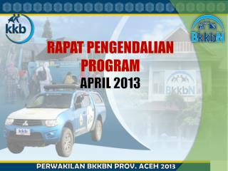 RAPAT  PENGENDALIAN  PROGRAM  APRIL  2013