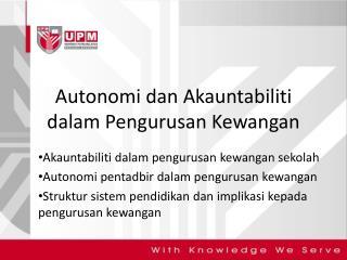 Autonomi dan Akauntabiliti dalam Pengurusan Kewangan