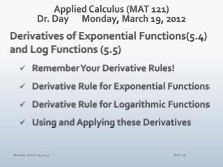 Applied Calculus (MAT 121) Dr. Day 	Monday, March 19 , 2012