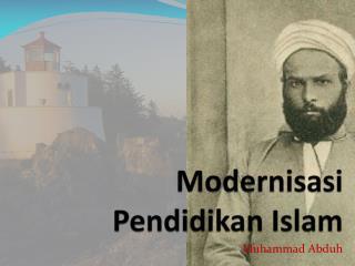 Modernisasi Pendidikan  Islam