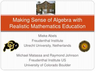 Making Sense of Algebra with Realistic Mathematics Education