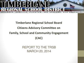 Report to the TRSB March 20, 2014