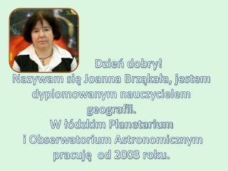 Jestem członkiem Polskiego Towarzystwa Miłośników Astronomii.