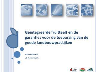 Geïntegreerde fruitteelt en de garanties voor de toepassing van de goede landbouwpractijken