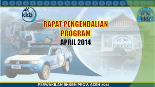 RAPAT PENGENDALIAN  PROGRAM  APRIL 2014