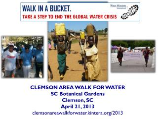 CLEMSON  AREA WALK  FOR  WATER SC Botanical Gardens Clemson, SC   April  21, 2013