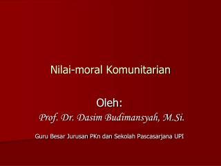 Nilai -moral  Komunitarian