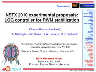NSTX  2010  experimental proposals: LQG controller for RWM  stabilization