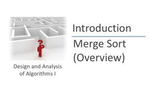 Merge Sort (Overview)
