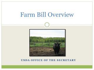 Farm Bill  Overview