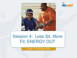 Session 4:  Less Sit, More Fit: ENERGY OUT