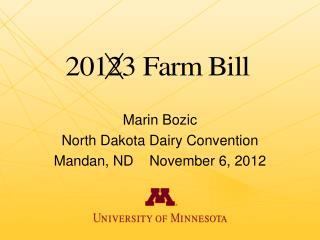 Marin Bozic North Dakota Dairy Convention Mandan, ND    November 6, 2012