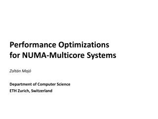 Performance Optimizations for NUMA-Multicore Systems
