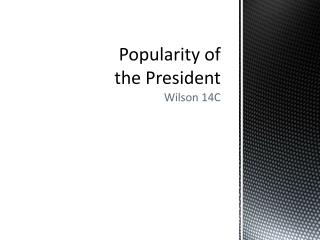 Popularity of the President