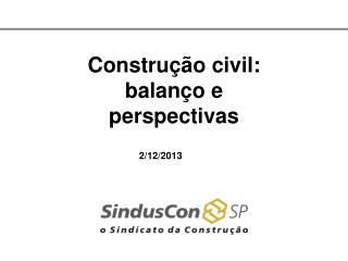 Constru��o civil: balan�o e perspectivas