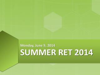 Summer RET 2014
