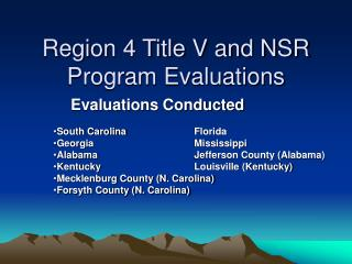 Region 4 Title V and NSR Program Evaluations