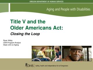 Title V and the  Older Americans Act: