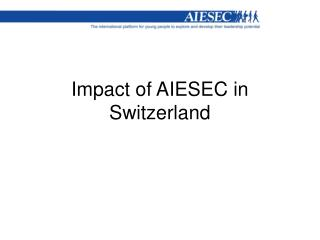 Impact of AIESEC in Switzerland