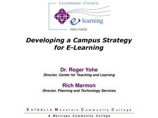 Developing a Campus Strategy  for E-Learning
