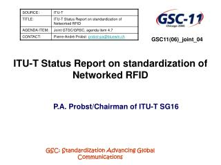 ITU-T Status Report on standardization of Networked RFID