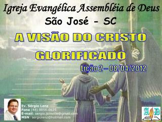 Igreja Evang lica Assembl ia de Deus S o Jos  - SC