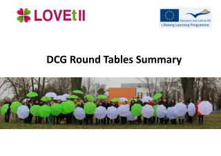 DCG Round Tables Summary